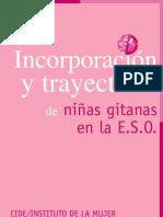 Incorporacion y trayectoria de niñas gitanas en la ESO