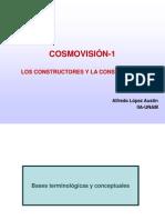 cosmovisión 1, los constructores y la construcción