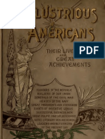 Illustrious Americans Their Lives and Great Achievements (1896)
