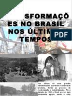 Transformações Na Sociedade Brasileira