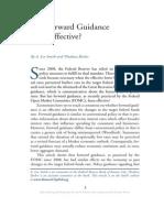 Has Forward Guidance Been Effective?