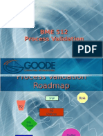 Process Validation for BME 512