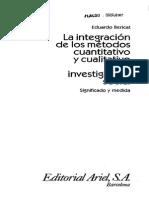 Bericat, Eduardo_Estrategias y Usos de La Integracion_ La Integracion de Los Metodos Cuantitativo y Cualitativo