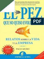 El Pez Que No Quiso Evolucionar - Paco M(..)