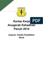 K. Kerja Anugerah Kehadiran Penuh 2014