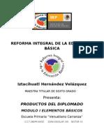 PRODUCTOS  DE LA PROFRA. IZTACIHUATL REFORMA INTEGRAL DE LA EDUCACIÓN BÁSICA
