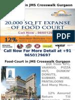 JMS Crosswalk Gurgaon-Retail Shop-9650129697
