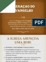 Pregação do Evangelho - IEIA Bairro Sapú - Dia 19-7-2015