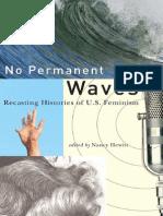 Nancy a. Hewitt /No Permanent Waves Recasting Histories of U.S. Feminism 2010
