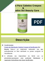 Hidratante Para Cabelos Crespos & Danificados Sol Beauty Care