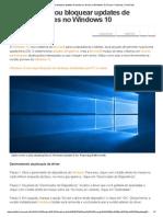 Como Ocultar Ou Bloquear Updates de Sistema e Drives No Windows 10 _ Dicas e Tutoriais _ TechTudo