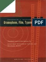 Kittler, Friedrich, Gramophone, Film, Typewriter. Writing Science, 1999
