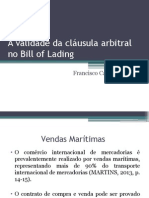 A Validade Da Cláusula Arbitral No Bill Of