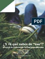 Manual de Educacion Sexual Para Jovenes - Y Tú Qué Sabes de Eso