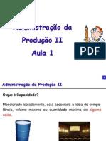Administração Da Produção II - Capacidade de Produção
