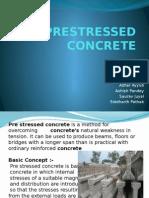 Pre Stressed Concrete Presentation