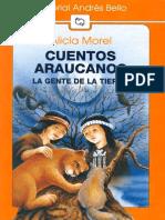 Cuentos Araucanos. La Gente de La Tierra - Alicia Morel