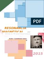 RESONANCIA MAGNETICA - Nikola Tesla