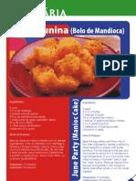 Receitas Juninas Bolo de Mandioca Aipim Macaxeira
