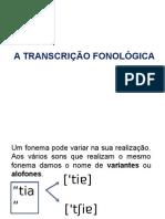A Transcrição Fonológica