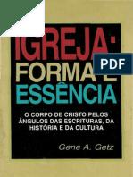 Igreja Forma e Essencia - Gene a. Getz