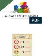 LA ATENCIÓN A SECUNDARIA PARA USAER .EDUCACIÓN ESPECIAL