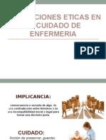 Implicaciones Eticas en El Cuidado de Enfermeria