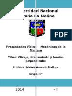 Propiedades Físico-Mecánicas de La Madera - Clivaje, Cizallamiento y Tensión.