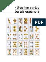 Como Tiras Las Cartas de La Baraja Española