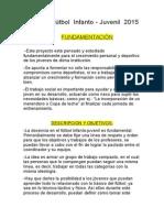 Proyecto Futbol Infanto Juvenil 2015