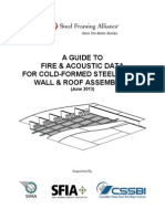 A Guide to Fire and Acoustic Data for Cold Formed Steel Floor Wall and Roof Assemblies June 2013