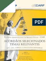 Acórdãos Selecionados Temas Relevantes IRPJ, CSLL, Simples e Obrigações Acessórias