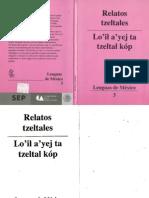 Relatos Tzeltales - Lo'Il a'Yej Ta Tzeltal Kóp - Colección Lenguas de México