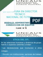 Clase Nº 1 Administracion y Cond. de Equipos- Uncaus