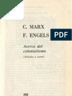 Marx, K. & Engels, F. - Acerca Del Colonialismo (Articulos y Cartas)