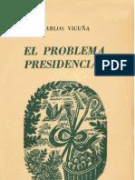 El problema presidencial