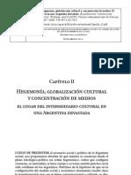 Wortman- Hegemonía, Globalización Cultural y Concentración de Medios