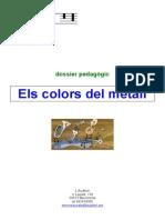 Dossier pedagógic Els colors del Metall
