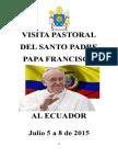 Discursos Del Papa Francisco en Ecuador