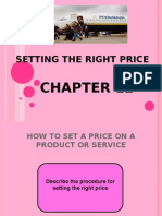 SETTING THE RIGHT PRICE