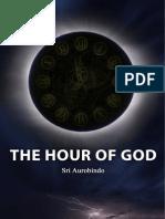 Sri Aurobindo Hour of God