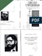 Lerena Alesón, Carlos. - Escuela, Ideología y Clases Sociales en España [Ed. Círculo de Los Lectores, 1989]