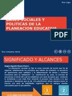 Bases sociales y politicas de la planeacion educaativa