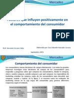 Factores que influyen positivamente en el comportamiento del consumidor