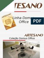 Apresentação Linha Domus Office