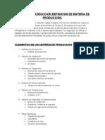 Bateria de Produccion Definicion de Bateria de Produccion1