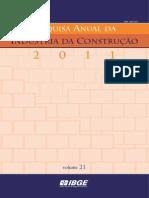 PAIC2011 - Pesquisa Da Indústria Da Construção Civil 2011