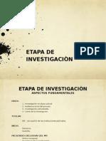Etapa de Investigaciòn