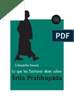 Lo Que Las Escrituras Dicen Sobre Śrīla Prabhupāda