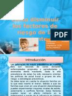 comodisminuirlosfactoresderiesgo-120429124923-phpapp01